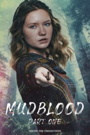 Mudblood: Part One