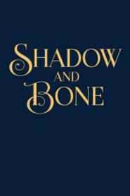 Cień i kość – Shadow and Bone
