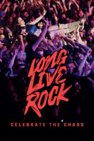 Long Live Rock… Celebrate the Chaos
