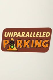 Unparalleled Parking