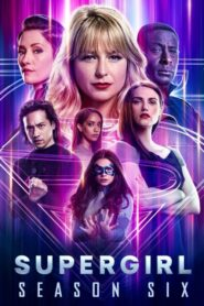 DC: Supergirl: Sezon 6