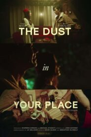 The Dust in Your Place