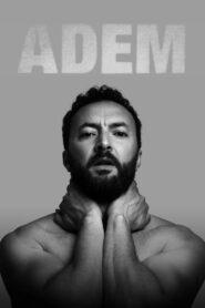 Nasrdin Dchar: Adem