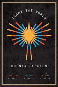 Jimmy Eat World: Phoenix Sessions – Chapter X – Surviving