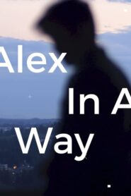 Alex in a Way