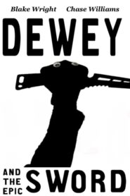 Dewey and the Epic Sword