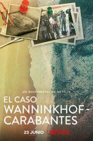 El caso Wanninkhof – Carabantes