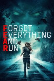 Forget Everything and Run